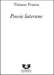 Poesie luterane, in vendita su Libreria Universitaria