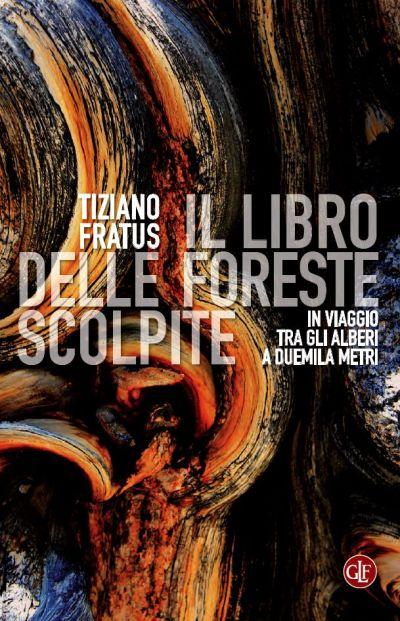 Il libro delle foreste scolpite_fratus