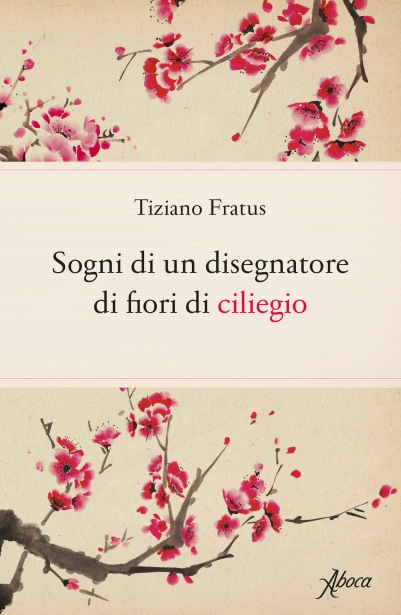 sognidiundisegnatoredifioridiciliegio_fratus_aboca_cover