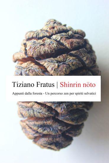 shinrinnoto_appuntidallaforesta_fratus